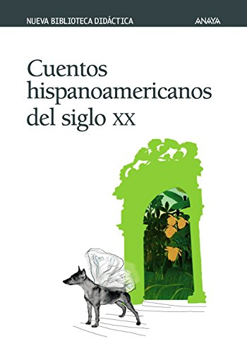 Cuentos Hispanoamericanos Del Siglo Xx / Hispanic American Stories of the 20th Century (Spanish Edition)