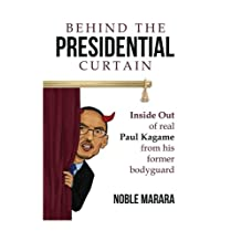 Behind the presidential curtain: inside Out of real Paul Kagame from his former bodyguard