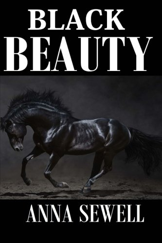 Black Beauty: Annotated Classic