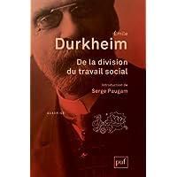 De la division du travail social [nouvelle édition]
