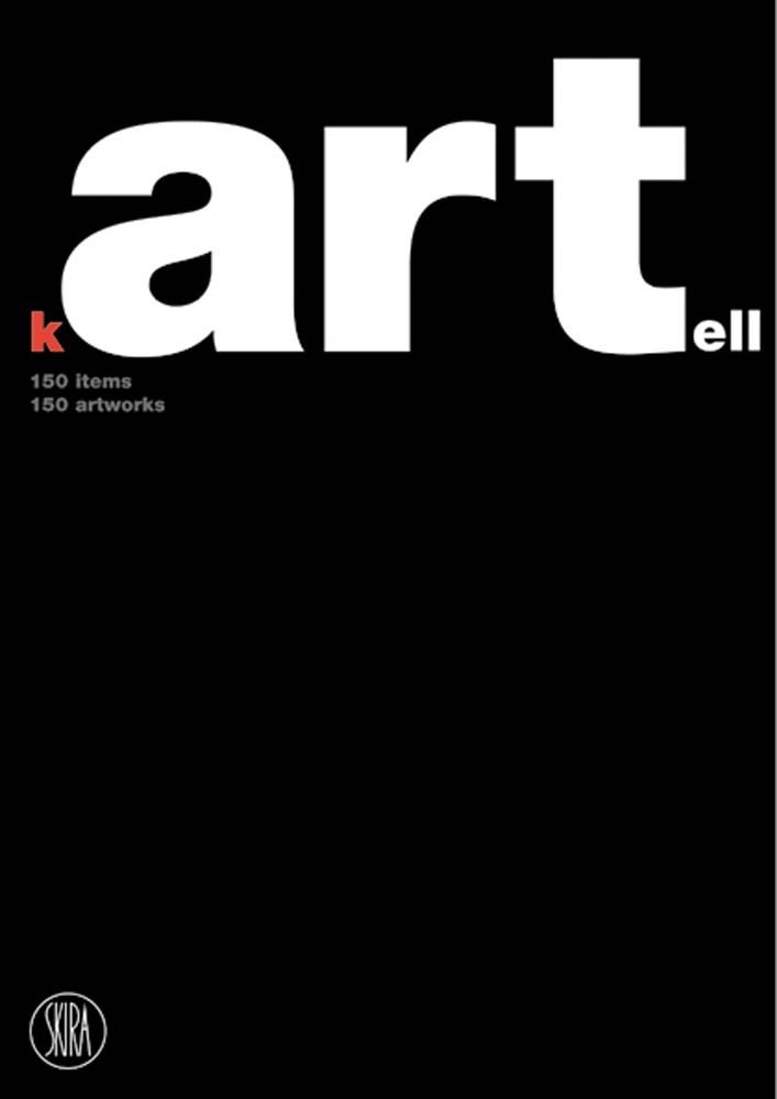 Kartell: 150 items, 150 artworks