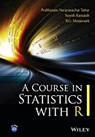 A Course in Statistics with R Front Cover