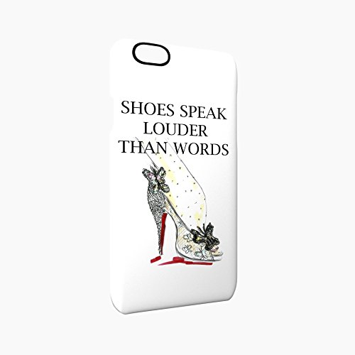 Shoes Speak Louder Than Words Glossy Hard Snap-On Protective iPhone 6 / 6S Case Cover
