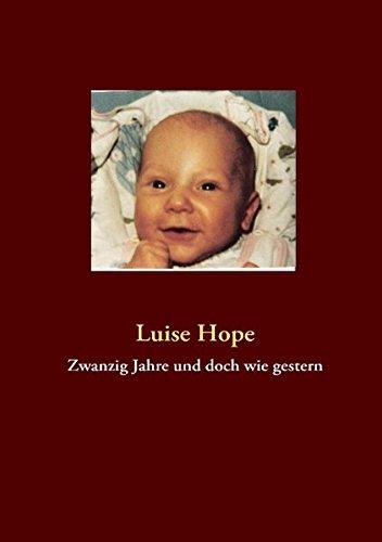 Zwanzig Jahre Und Doch Wie Gestern (German Edition)