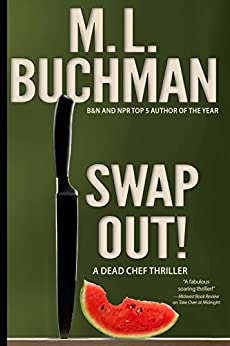 Swap Out! (Dead Chef Book 1) by [Buchman, M. L.]