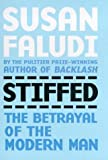 """Stiffed - The Betrayal of the Modern Man"" av Susan Faludi"