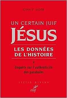 Un certain juif : Jésus - tome 5 Les données de l'histoire (5)