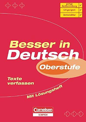 Besser in der Sekundarstufe II - Deutsch: Texte verfassen: Übungsbuch mit separatem Lösungsheft (24 S.)