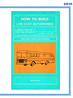 Select and Convert Your Bus into a Motorhome on a Shoestring: Ben