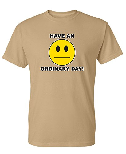 (Have an Ordinary Day Emoticons Non Smile Funny Graphic Tee Grumpy Funny T Shirt 2XL Tan )