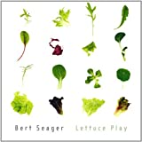 Lettuce Play by Bert Seager (2013-05-04)