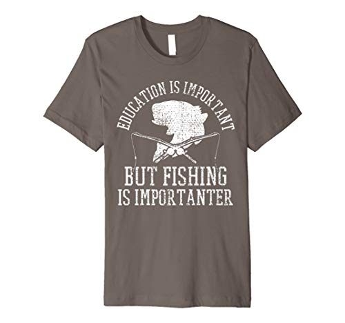 Education Is Important But Fishing Is Importanter Vintage Premium T-Shirt