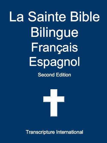 La Sainte Bible Bilingue Français Espagnol (French Edition)