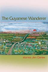 The Guyanese Wanderer: Stories (The Linda Bruckheimer Series in Kentucky Literature) Paperback