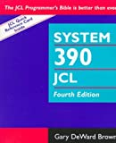 System 390 Job Control Language, 4th Edition