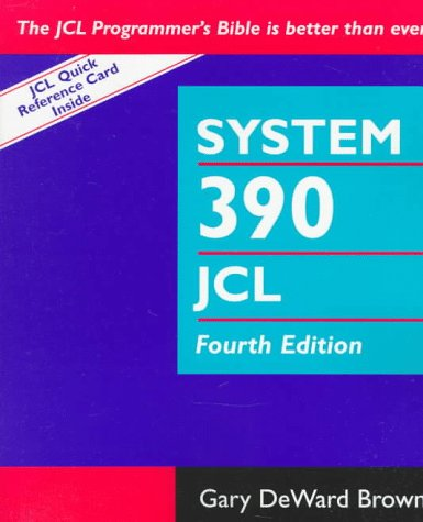 System 390 Job Control Language, 4th Edition by Wiley