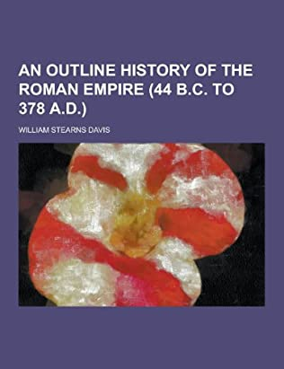 book cover of An Outline History of the Roman Empire