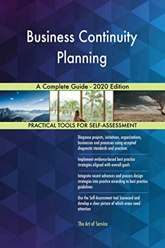 Business Continuity Planning A Complete Guide - 2020 Edition by [Blokdyk, Gerardus]
