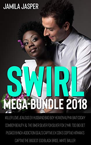 (Swirl Mega-Bundle 2018: 16 Full Length BWWM Novel Collection (African American Interracial Romance Novel Collections Book 1) )