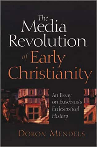 Thesis For A Narrative Essay The Media Revolution Of Early Christianity An Essay On Eusebiuss  Ecclesiastical History Doron Mendels  Amazoncom Books Psychology Statistics Help also Analytical Essay Thesis Example The Media Revolution Of Early Christianity An Essay On Eusebiuss  Thesis Statement Narrative Essay