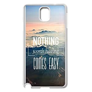 Nothing Worth Having Comes Easy Samsung Galaxy Note 3 Cell Phone Case White DIY GIFT pp001_8127490