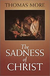 The Sadness of Christ (Yale University Press Translation)