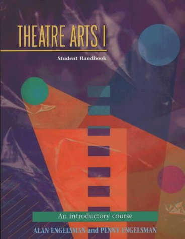 Theatre Arts 1 Students Handbook: An Introductory Course (Theatre Arts (Meriwether)) (Pt.1)