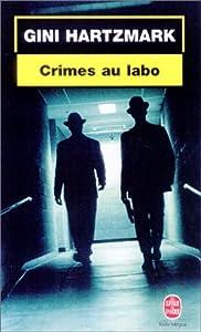 """Afficher """"Crimes au labo"""""""