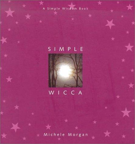 Simple Wicca (Simple Wisdom Book)