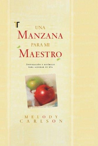 Calphaebestwar: libro Una Manzana Para Mi Maestro = An ...