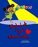 Aiesha's Alphabet Book of Character, Becky Williams, 1451580428