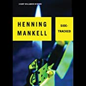 Sidetracked: A Kurt Wallander Mystery | Henning Mankell