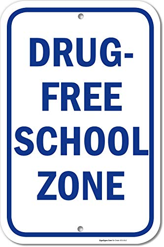 Drug Free Sign, School Zone Sign, 12x18 Rust Free .63 Aluminum, UV Printed, Easy to Mount Weather Resistant Long Lasting Ink Made in USA by SIGO SIGNS