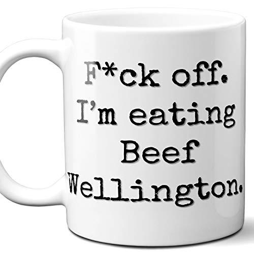 Beef Wellington Lover Gift Mug. Fck Off, I'm Eating. 11 ounces.