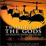 Music - Twilight of the Gods: The Essential Wagner Collection