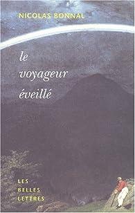 Le Voyageuréveillé par Nicolas Bonnal
