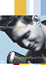 Bublé, Michael - Come Fly With Me [DVD]