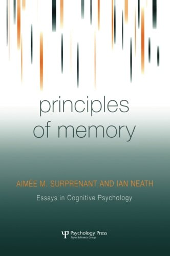 Principles of Memory by Ian Neath Aimee M Surprenant