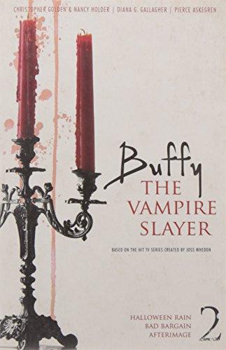 Buffy the Vampire Slayer #2: Halloween Rain; Bad Bargain; AfterImage]()