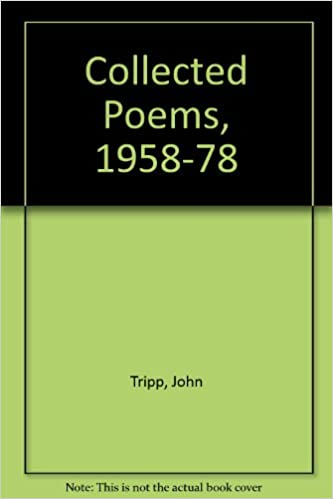 Collected Poems, 1958-78, Tripp, John