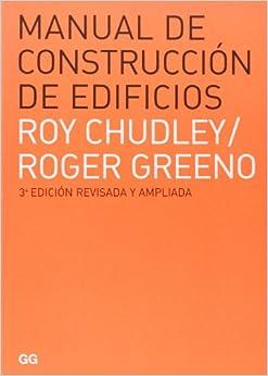 Manual De Construcción De Edificios por Roy Chudley