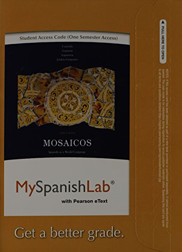 MySpanishLab with Pearson eText -- Access Card -- for Mosaicos: Spanish as a World Language (one semester access) (5th E