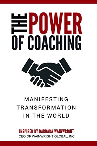 The Power of Coaching: Manifesting Transformation in the - Coaching Allen