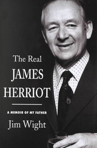 0786225890 - Jim Wight: The Real James Herriot: A Memoir of My Father - Libro