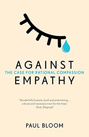 Against empathy the case for rational compassion ebook paul you dont need to own a kindle device to enjoy kindle books download one of our free kindle apps to start reading kindle books on all your devices fandeluxe Choice Image