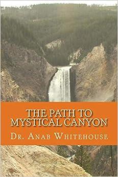 Descargar Libros De (text)o The Path To Mystical Canyon It Epub