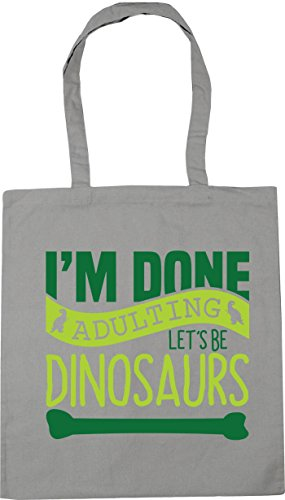 Dinosaurs litres HippoWarehouse I'm Gym 10 Shopping Bag Beach Be 42cm x38cm Done Let's Light Adulting Grey Tote 6RfqRwxC