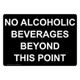 no alcoholic beverages - ComplianceSigns Vinyl No Alcoholic Beverages Beyond This Point Labels, 5 x 3.50 in. with English Text, Black, pack of 4