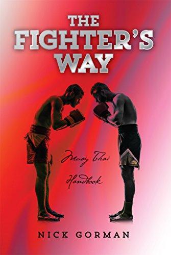 Muay Thai Fighter - The Fighter's Way: Muay Thai Handbook