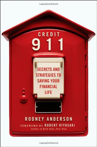 Credit 911  Secrets And Strategies To Saving Your Financial Life